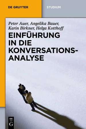 Einführung in die Konversationsanalyse de Peter Auer