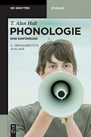 Phonologie: Eine Einführung de T. Alan Hall