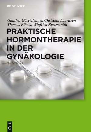 Praktische Hormontherapie in der Gynaekologie