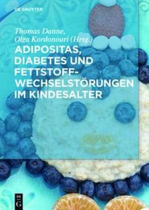 Adipositas, Diabetes und Fettstoffwechselstoerungen im Kindesalter