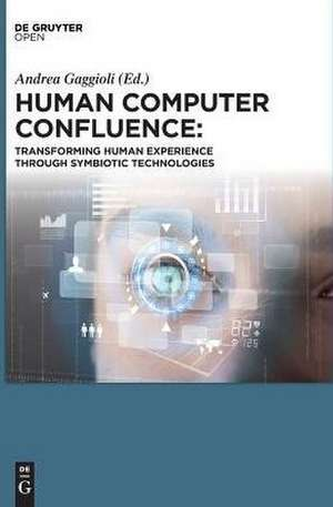 Human Computer Confluence