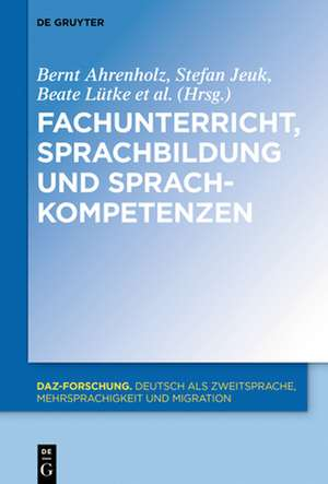 Fachunterricht, Sprachbildung und Sprachkompetenzen de Bernt Ahrenholz