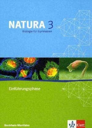 Natura - Biologie fuer Gymnasien in Nordrhein-Westfalen G8. Schuelerbuch Einfuehrungsphase. 10. Schuljahr