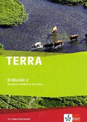 Terra Erdkunde fuer Nordrhein-Westfalen. Ausgabe fuer Realschule. Schuelerbuch 7./8. Schuljahr