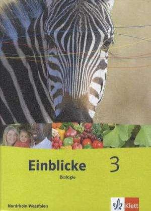 Einblicke Biologie - Ausgabe Nordrhein-Westfalen für Hauptschulen. Schülerbuch 9./10. Schuljahr