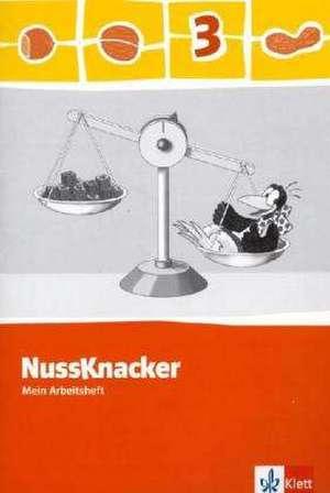 Der Nussknacker. Arbeitsheft 3. Schuljahr. Ausgabe 2009