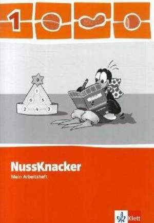 Der Nussknacker. Arbeitsheft 1. Schuljahr. Ausgabe 2009 fuer Sachsen, Rheinland-Pfalz und das Saarland