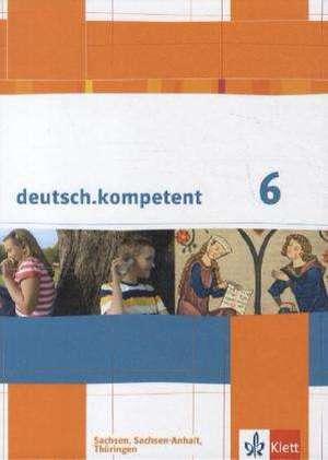 deutsch.kompetent. Schuelerbuch 6. Klasse mit Onlineangebot