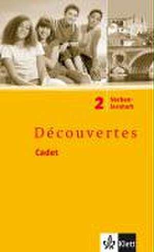 Decouvertes Cadet 2. Verbenlernheft