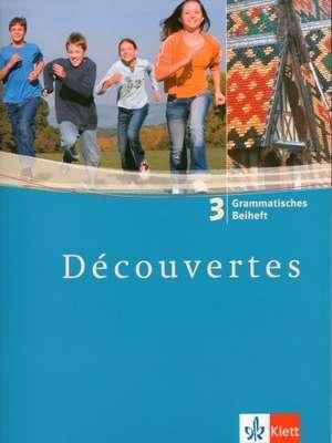 Decouvertes 3. Grammatisches Beiheft