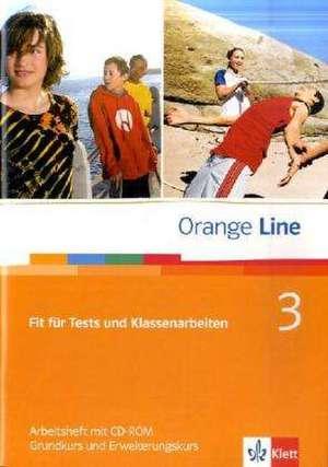 Orange Line / Fit fuer Tests und Klassenarbeiten Teil 3 (3. Lehrjahr)
