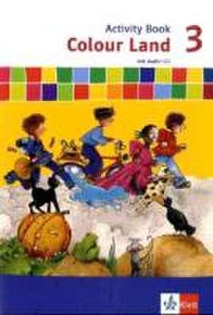 Colour Land ab Klasse 3. Activity Book mit Audio-CD 3. Schuljahr