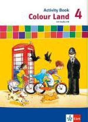 Colour Land ab Klasse 3. Activity Book mit Audio-CD 4. Schuljahr