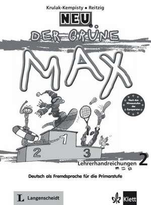 Der gruene Max NEU 2. Manualul profesorului