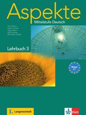 Aspekte 3 (C1) - Lehrbuch 3 ohne DVD de Ute Koithan