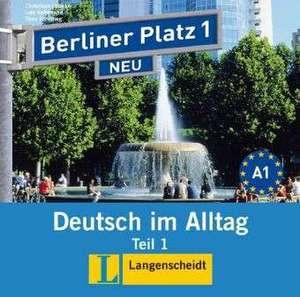 Berliner Platz 1 NEU in Teilbänden - Audio-CD zum Lehrbuch, Teil 1 de Christiane Lemcke