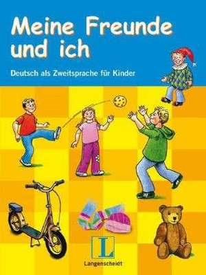 Meine Freunde und ich - Lehrerhandbuch mit Audio-CD und Kopiervorlagen