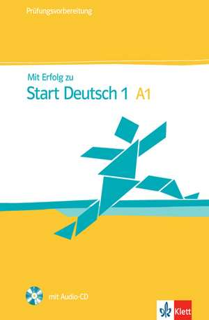 Mit Erfolg zu Start Deutsch: A1 de H. J. Hantschel