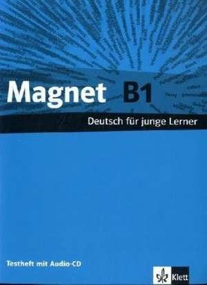 Magnet. Testheft mit Audio-CD B1
