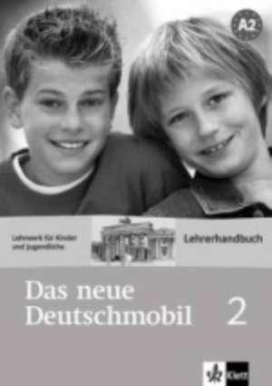 Das neue Deutschmobil 2. Lehrwerk für Kinder. Lehrerhandbuch de Jutta Douvitsas-Gamst