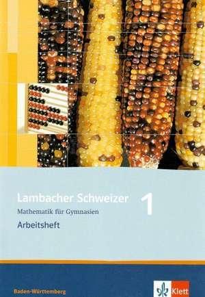 Lambacher Schweizer. 5. Schuljahr. Arbeitsheft plus Loesungsheft. Baden-Wuerttemberg