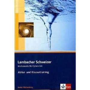 Lambacher Schweizer. 11. und 12. Schuljahr. Kursstufe. Arbeitsheft plus Loesungen. Baden-Wuerttemberg