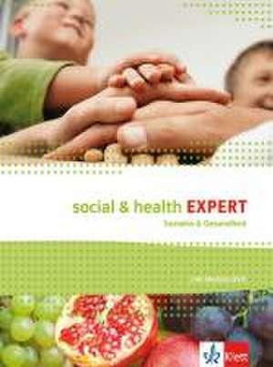 Social & Health Expert. Schuelerbuch mit Audio-/Video-/Daten-DVD