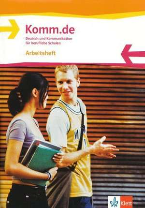 Komm.de. Arbeitsheft Allgemeine Ausgabe