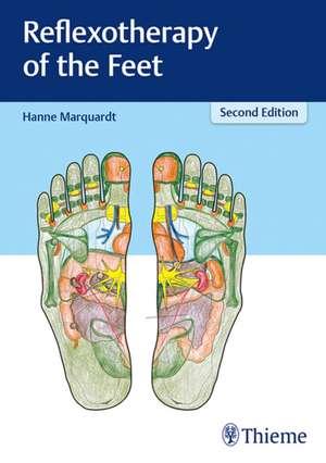 Reflexotherapy of the Feet de Hanne Marquardt