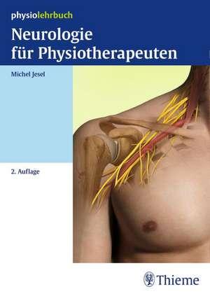 Neurologie fuer Physiotherapeuten
