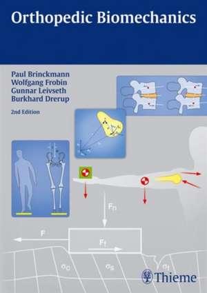 Orthopedic Biomechanics