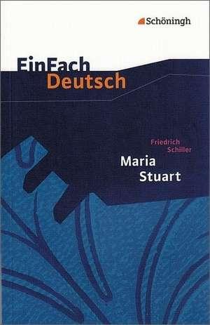 Maria Stuart. Textausgabe