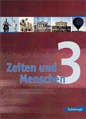 Zeiten und Menschen 3. Schuelerband. Gymnasium (G8). Nordrhein-Westfalen