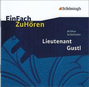 Lieutenant Gustl. EinFach ZuHoeren
