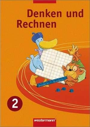 Denken und Rechnen 2. Schuelerband. Nordrhein-Westfalen, Niedersachsen und Schleswig-Holstein