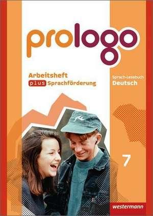 prologo - Grundausgabe fuer Hauptschulen. Arbeitsheft plus Sprachfoerderung 7