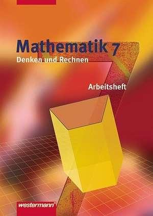 Mathematik Denken und Rechnen 7. Arbeitsheft. Niedersachsen