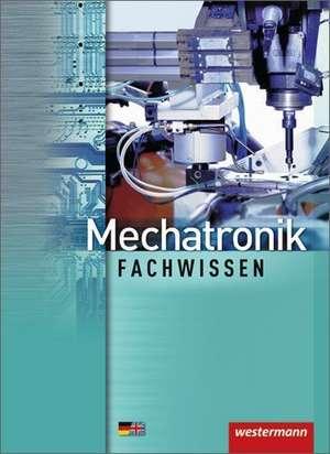 Mechatronik. Schuelerbuch. Fachwissen