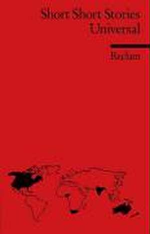 Short Short Stories Universal de Reingard M. Nischik