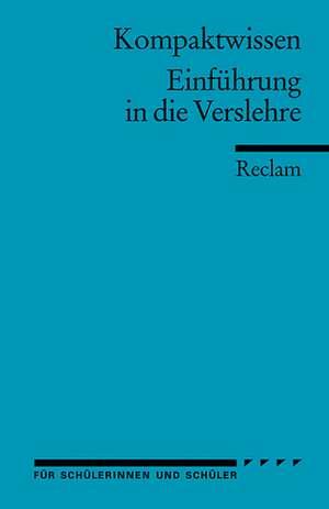 Einführung in die Verslehre de Hans-Dieter Gelfert