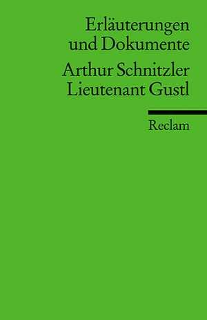 Leutnant Gustl. Erlaeuterungen und Dokumente
