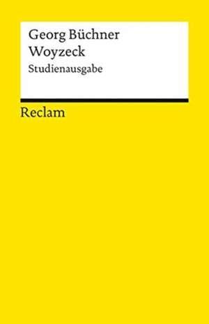 Woyzeck. Studienausgabe de Burghard Dedner
