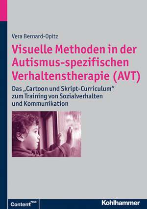 Visuelle Methoden in Der Autismus-Spezifischen Verhaltenstherapie (Avt)