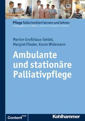 Ambulante Und Stationare Palliativpflege