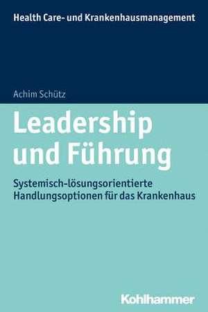 Leadership Und Fuhrung