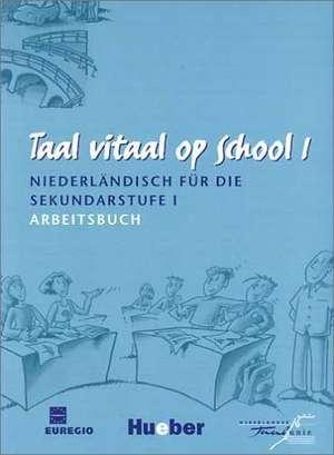 Taal vitaal op school 1. Arbeitsbuch