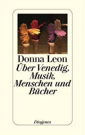 UEber Venedig, Musik, Menschen und Buecher