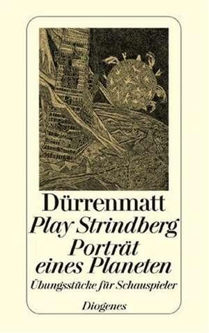 Play Strindberg. Portraet eines Planeten