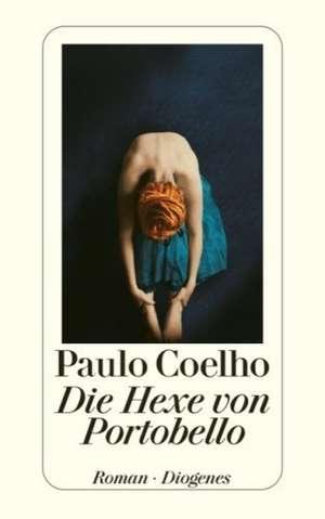 Die Hexe von Portobello de Paulo Coelho