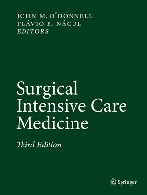 Surgical Intensive Care Medicine de John M. O'Donnell